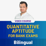 Quantitative Aptitude for Bank Exams Video Course (Bilingual)