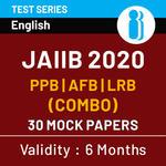 JAIIB Paper I, II & III 2020 Online Mock Test Series (3600+ Questions)