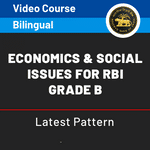 Economics and Social Issues  for RBI Grade B Video Course