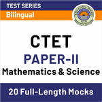 CTET Paper II (Mathematics and Science) 2020 Online Test Series
