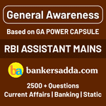 General Awareness (Based on GA Power Capsule) for RBI Assistant Mains Online Test Series