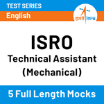 ISRO Technical Assistant (Mechanical) 2020 Online Test Series