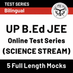 UP B.Ed JEE (Science Stream) 2020 Online Test Series