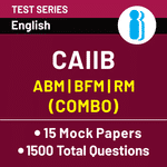 CAIIB Paper-I, Paper-II and Paper-III 2020 Online Test Series
