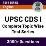 UPSC CDS II 2020 Complete Topic Wise Test Series