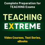 Teaching Extreme Complete Preparation for Teaching Exams With Test Series