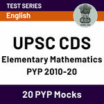 UPSC CDS Elementary Mathematics Previous Year Papers 2010-20 Online Test Series Mocks