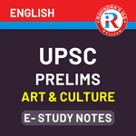 UPSC Prelims Art & Culture E-Study Notes 2020 eBook (English Medium)
