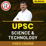 UPSC Science & Technology Video Course