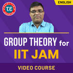 GROUP THEORY FOR IIT JAM VIDEO COURSE