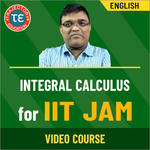INTEGRAL CALCULUS FOR IIT JAM VIDEO COURSE