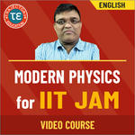 MODERN PHYSICS FOR IIT JAM VIDEO COURSE