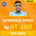MATHEMATICAL PHYSICS FOR IIT JAM VIDEO COURSE