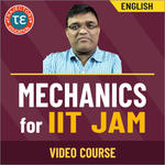 MECHANICS FOR IIT JAM VIDEO COURSE
