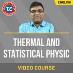 THERMAL AND STATISTICAL PHYSIC VIDEO COURSE