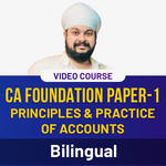 CA Foundation Paper-I Principles and Practice of Accounts Video Course