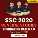 SSC 2020 General Studies Foundation Batch 3.O | Bilingual | Live Class