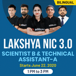 Lakshya NIC 3.0 SCIENTIST B & TECHNICAL ASSISTANT-A | Bilingual | Live Class