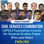 Civil Services Examination UPSC General Studies Paper Foundation Course (Pre and Mains) Video