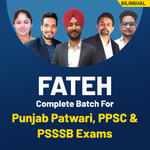Complete Batch for PUNJAB PATWARI , PPSC, PSSSB AND PUNJAB & HARYANA HIGH COURT EXAMS Preparation Live Classes