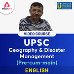 UPSC Disaster Management & Geography Pre cum Mains - English Video Course Videos