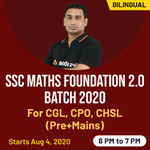 SSC CGL, CHSL And CPO Math exams 2020 live online classes for (Pre+Mains) | Complete Bilingual Foundation 2.0 batch
