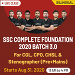 SSC CGL, CPO, CHSL and Stenographer Exams 2020 Live Online Classes for Pre + Mains | Complete Bilingual Foundation 3.0 Batch