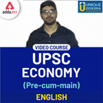 Civil Services Examination: Economics Video lecture for UPSC Pre & mains 2020 | Complete Foundation Course by Adda247