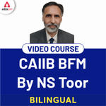 CAIIB Video Lectures for BFM | Adda247