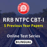 RRB NTPC Online Test Series (with solutions) for CBT-I Previous Year Question Papers