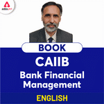 Bank Financial Management Guide for CAIIB Exam (9th Edition)