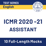 ICMR Assistant 2020-21 Online Test Series
