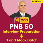 PNB SO General preparation and 1 on 1 Interview Batch | Video Course