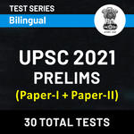 UPSC Prelims (Paper-I + Paper-II) 2021 Online Test Series