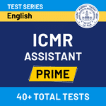 ICMR Assistant Prime 2020-21 Online Test Series