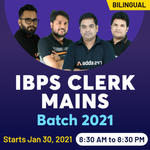 IBPS Clerk Mains 2021 Batch | Bilingual | Live Class