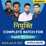Super TET Classes 2021 - Live Online Coaching for SUPER TET Exam  | Complete Bilingual NIYUKTI Batch by Adda247