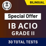 IB Assistant Officer Grade-II Mock Tests for 2020-21 | Online Test Series for Intelligence Officer by Adda247 (Special Offer)