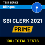 100+ Banking Clerk Mock Tests Online Test Series for SBI Clerk Prime 2021 | Complete Bilingual Series by Adda247