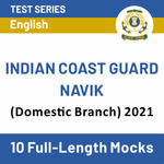 Indian Coast Guard Navik (Domestic Branch) Online Test Series (With Solutions) for 2021 | Complete Batch in English by Adda247