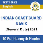 Indian Coast Guard Navik (General Duty) Online Test Series (With Solutions) for 2021 | Complete Batch in English by Adda247