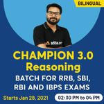 Champion 3.0 Batch for RRB, SBI, RBI and IBPS Exams Reasoning Live Classes | Bilingual