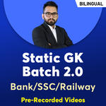 Static GK Online Course  for all Govt Exams  Bank/SSC/ Railway Batch 2.0  Pre Recorded Videos | Bilingual