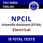 NPCIL Electrical Stipendiary Trainee/Scientific Assistant Mock Tests for 2020-2021 by Adda247