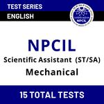 NPCIL Mechanical Stipendiary Trainee/Scientific Assistant Mock Tests for 2020-2021 by Adda247