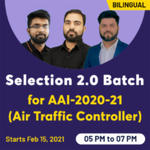 Selection 2.0 Batch for AAI-2020-21 (Air Traffic Controller) |Bilingual | Live Class
