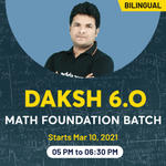 Daksh 6.O Math Foundation Batch| Bilingual  Live Class By Adda247