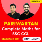 Pariwartan - Complete Maths for SSC CGL | Live Classes By Adda247