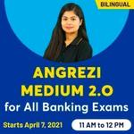 ANGREZI MEDIUM 2.O for All Banking Exams | Live Classes By Adda247