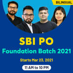 SBI Foundation Batch for PO & Clerk 2021 | Bilingual Live Classes By Adda247